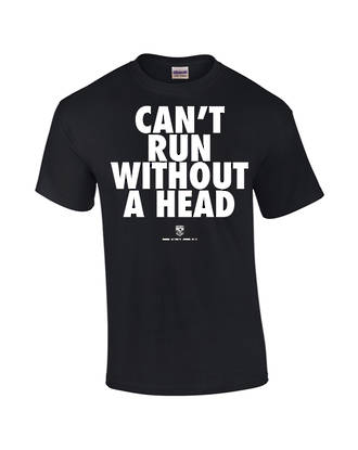 "Carlaw Park ""Can't Run Without A Head"" Black Tee"
