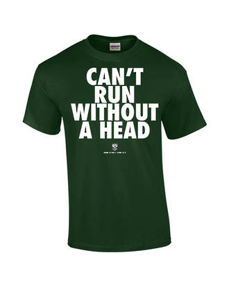 "Carlaw Park ""Can't Run Without A Head"" Forest Green Tee"