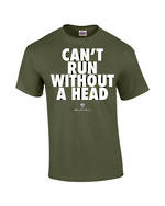 "Carlaw Park ""Can't Run Without A Head"" Military Green Tee"