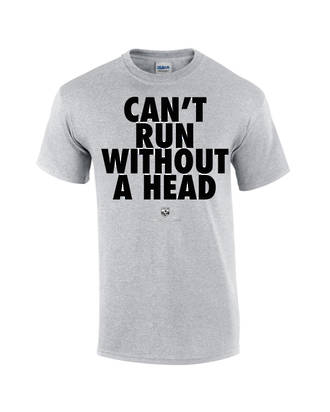 "Carlaw Park ""Can't Run Without A Head"" Sport Grey Tee"
