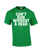"Carlaw Park ""Can't Run Without A Head"" Irish Green Tee"