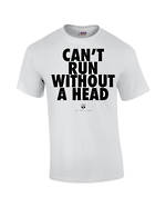 "Carlaw Park ""Can't Run Without A Head"" White Tee"